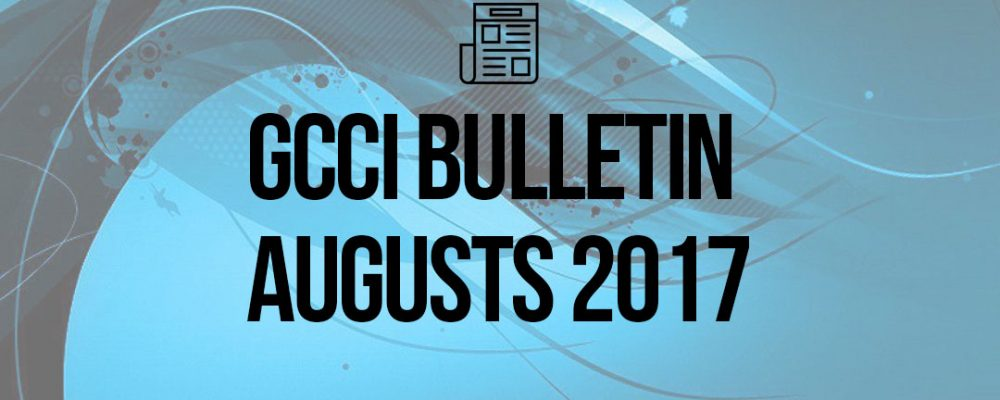 President's Desk – GCCI Bulletin August 2017