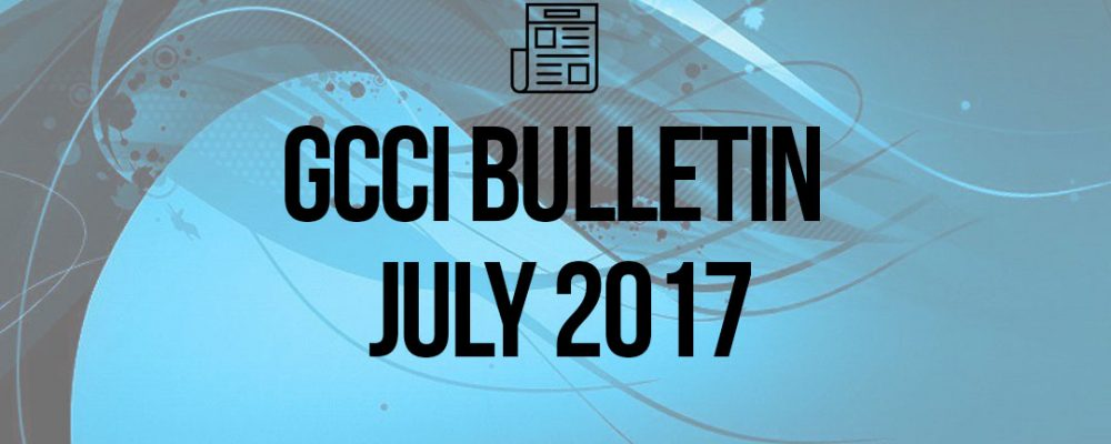 President's Desk – GCCI Bulletin July 2017