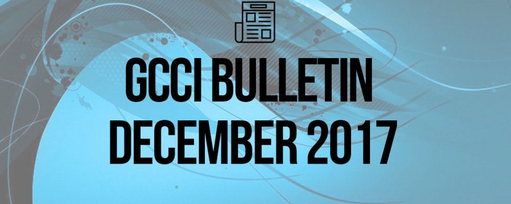 President's Desk – GCCI Bulletin December 2017