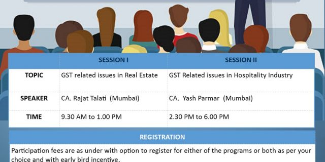 "Seminar on ""BURNING ISSUES RELATED TO GST IN REAL ESTATE & HOSPITALITY SECTORS"""