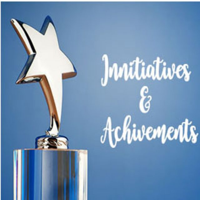 Initiatives and Achievements